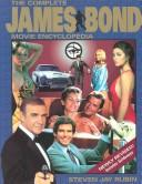 complete James Bond movie encyclopedia