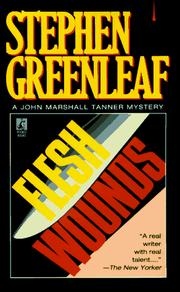 Cover of: FLESH WOUNDS (John Marshall Tanner Mysteries