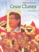 Cover of: Cesar Chavez | Consuelo Rodriguez