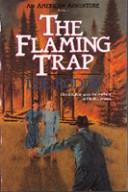 Cover of: The flaming trap |