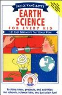 Cover of: Janice VanCleave's earth science for everykid