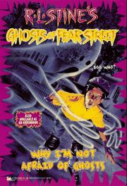 Cover of: Why I'm Not Afraid of Ghosts (Ghosts of Fear Street 23)