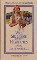 Cover of: Wee Sir Gibbie of the Highlands