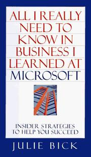 Cover of: All I really need to know in business I learned at Microsoft
