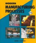 Cover of: Modern manufacturing processes | David L. Goetsch