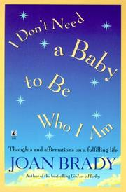 Cover of: I Don't Need a Baby To Be Who I Am