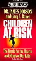 Cover of: Children at risk | James C. Dobson