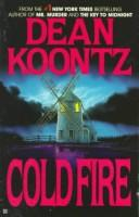 Cold fire by Dean Ray Koontz