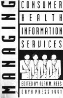 Cover of: Managing consumer health information services