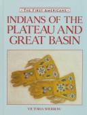 Cover of: Indians of the Plateau and Great Basin