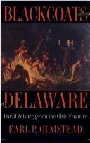 Cover of: Blackcoats among the Delaware