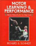 Cover of: Motor learning & performance | Schmidt, Richard A.