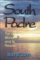 Cover of: South Padre | St. John, Bob.