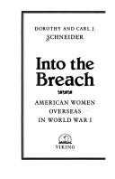 Cover of: Into the breach | Dorothy Schneider