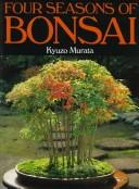 "Cover of: Bonsai for all seasons | KyuМ""zoМ"" Murata"