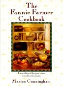 The Fannie Farmer cookbook by Marion Cunningham