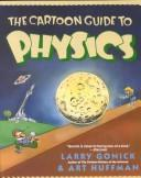 Cover of: The cartoon guide to physics