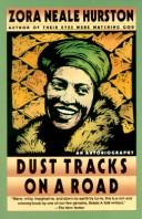 Cover of: Dust tracks on a road | Zora Neale Hurston
