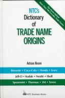Cover of: NTC's dictionary of trade name origins