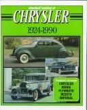 Cover of: Standard catalog of Chrysler, 1924-1990 by John Martin Lee