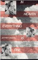 Cover of: In heaven everything is fine