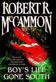 Cover of: Two Classic Volumes From Robert R Mccammon Boys Life Gone South