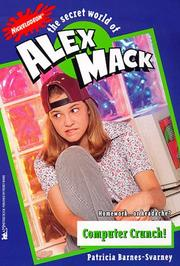 Cover of: Computer Crunch the Secret World of Alex Mack 24 (Alex Mack) | Patricia Barnes-Svarney