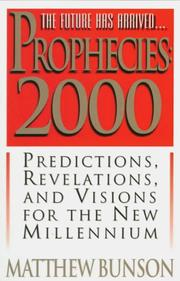 Cover of: Prophecies 2000 | [compiled by] Matthew Bunson.