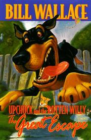 Cover of: The great escape: Upchuck and the Rotten Willy