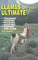 Cover of: Llamas are the ultimate | Doyle Markham