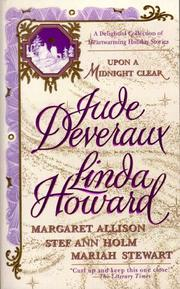 Cover of: Upon a Midnight Clear : A Delightful Collection of Heartwarming Holiday Stories: The Teacher / Christmas Magic / Jolly Holly / If Only in My Dreams / White Out