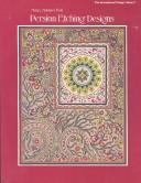 Cover of: Persian etching designs | Mehry Reid