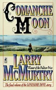 Cover of: Comanche Moon (Lonesome Dove)