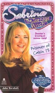 Cover of: Prisoner of Cabin 13 (Sabrina The Teenage Witch #11) | Esther M. Friesner