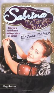 Cover of: All That Glitters Sabrina the Teenage Witch 12 | Ray Garton