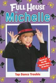 Cover of: Tap Dance Trouble (Full House Michelle)
