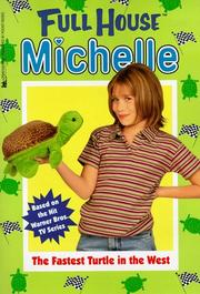 Cover of: The Fastest Turtle In The West (Full House Michelle)