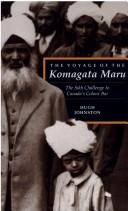 Cover of: The voyage of the Komagata Maru | Hugh J. M. Johnston
