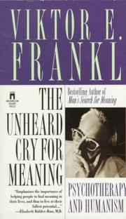 Cover of: The UNHEARD CRY F0R MEANING
