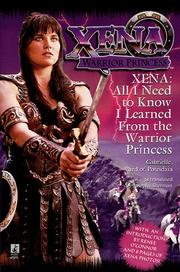 Cover of: All I Need To Know I Learned From Xena | Josepha Sherman