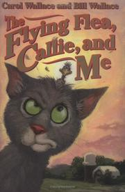 Cover of: The flying flea, Callie, and me