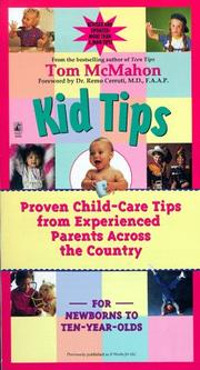 Cover of: Kid tips | [edited by] Tom McMahon ; foreword by Remo Cerruti ; illustrations by Erin Mauterer.