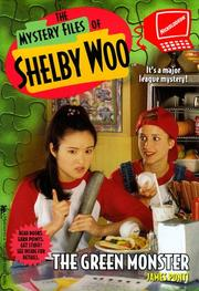 Cover of: The Green Monster (Mystery Files of Shelby Woo) | Jamie Ponti