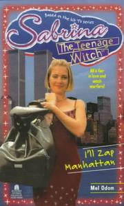 Cover of: I'll Zap Manhattan: Sabrina, the Teenage Witch #18
