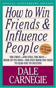 Cover of: How to Win Friends & Influence People | Dale Carnegie