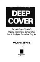Cover of: Deep cover | Levine, Michael