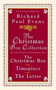 Cover of: The Christmas Box Collection: The Christmas Box, Timepiece, the Letter