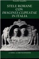 Cover of: Stele romane con imagines clipeatae in Italia