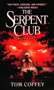 Cover of: The Serpent Club | Tom Coffey