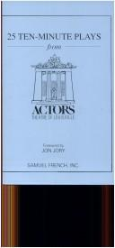 Cover of: 25 10-minute plays from Actors Theatre of Louisville |
